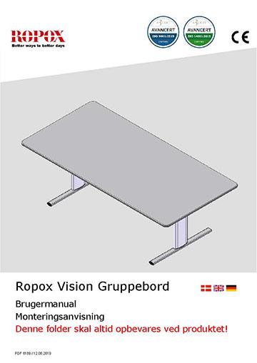 Ropox bruger- og montagevejledning - Vision Gruppebord