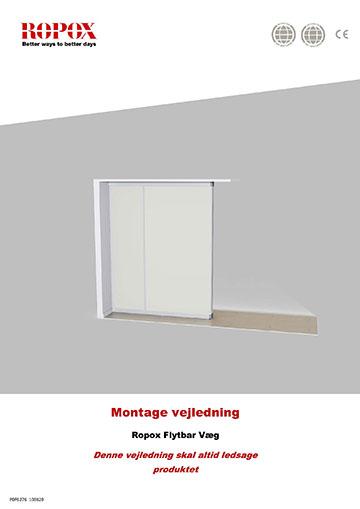 Ropox Montage vejledning - Flytbar Væg (enkelt delt)